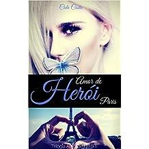 Amor de Herói Paris: Trilogia Amor de Herói II