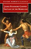 The Last of the Mohicans, James Fenimore Cooper, 019283505X