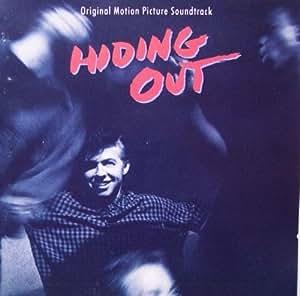 Hiding Out (Original Motion Picture  Soundtrack)