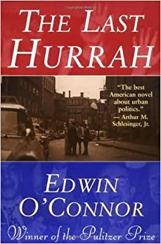 Book The Last Hurrah by Edwin O'Connor (1985-07-01)