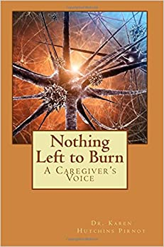Book Nothing Left to Burn: A Caregiver's Voice