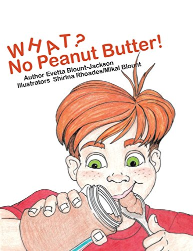Books : What? No Peanut Butter!
