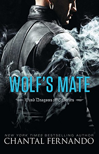Motor Club - Wolf's Mate (Wind Dragons Motorcycle Club Book 7)