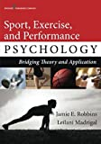 Sport, Exercise, and Performance Psychology 1st Edition