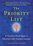 The Priority List: A Teacher's Final Quest to Discover Life's Greatest Lessons Pdf
