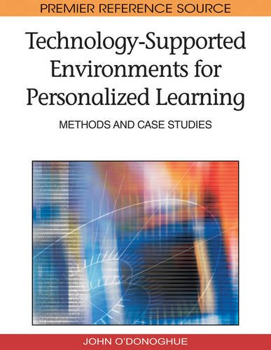 Technology-Supported Environments for Personalized Learning: Methods and Case Studies