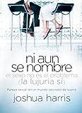 Ni Aun Se Nombre (Spanish Edition)