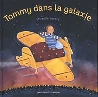 Tommy dans la galaxie par Mireille Levert