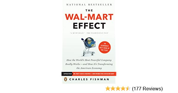 Amazon the wal mart effect how the worlds most powerful amazon the wal mart effect how the worlds most powerful company really works and how its transforming the american economy ebook charles fishman fandeluxe Gallery