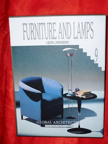 (Masters of the global architecture) lighting fixtures and furniture (1992) ISBN: 4872461746 [Japanese Import] (And Union Lighting Furniture)