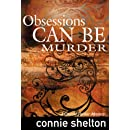 Obsessions Can Be Murder