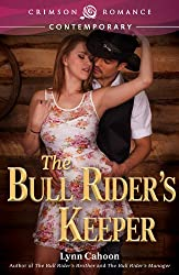 The Bull Rider's Keeper (Crimson Romance)