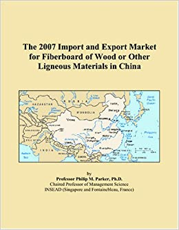 Book The 2007 Import and Export Market for Fiberboard of Wood or Other Ligneous Materials in China