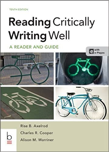 Book Reading Critically, Writing Well 10th (tenth) by Axelrod, Rise B., Cooper, Charles R., Warriner, Alison M. (2013)