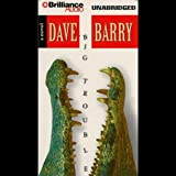 Front cover for the book Big Trouble by Dave Barry