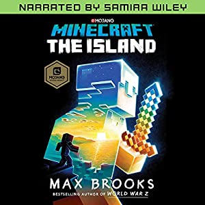 Minecraft: The Island (Narrated by Samira Wiley) Audiobook