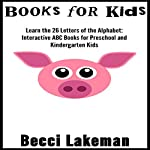 Learn the 26 Letters of the Alphabet | Becci Lakeman