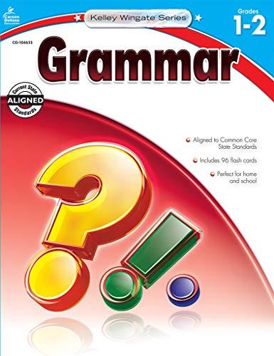 Carson-Dellosa Kelley Wingate Series Common Core Edition Grammar Workbook, Grades 1 - 2 (Ages 6 - 8)