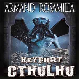 Keyport Cthulhu Audiobook