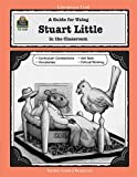 A Guide for Using Stuart Little in the Classroom, Lorraine Kujawa, 1576906280