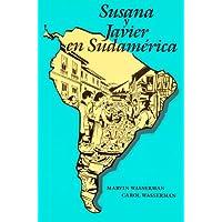 Susana Y Javier En Sudamerica (Spanish Edition)