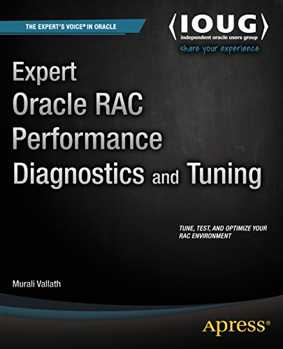 Expert Oracle RAC Performance Diagnostics and Tuning Pdf