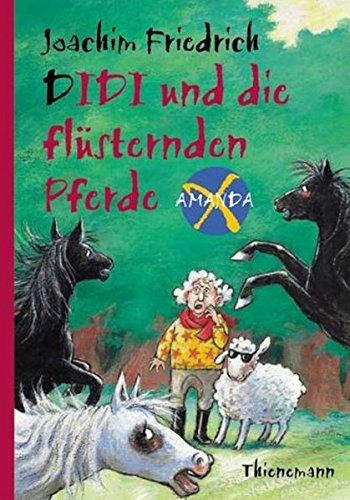 Amanda X. Didi und die flüsternden Pferde