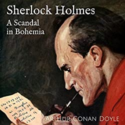 A Scandal in Bohemia: The Adventures of Sherlock Holmes