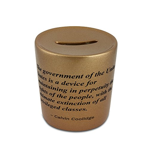 The Government Of The United States Is A Device For Maintaining In Perpetuity The Rights Of The People  With The Ultimate Extinction Of All Privileged Classes  Golden Money Bank