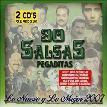 Lo Nuevo Y Lo Mejor 2007 - 30 Salsas Pegaditas: Lo Nuevo Y Mejor 2007 - Amazon.com Music