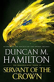 Servant of the Crown by Duncan M. Hamilton science fiction and fantasy book and audiobook reviews