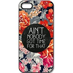 S9Q Ain't Nobody Got Time For That Quote Retro Vintage Patterned Hard Back Case Cover Skin For Apple iPhone 5 5G 6 4.7 Style C