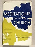 img - for Meditations on the Church: Based on the Constitution of the Church book / textbook / text book