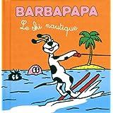 Barbapapa: Le ski nautique
