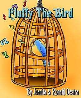 Fluffy the Bird by [Destra, Ronald, Destra, Juanita]