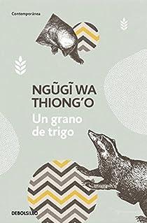 Un grano de trigo par Ngugi wa Thiong'o