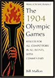 The 1904 Olympic Games, Bill Mallon, 078644066X