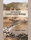 Essentials of Conservation Biology, Richard B. Primack, 1605352896