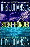 Silent Thunder, Iris Johansen and Roy Johansen, 0312367996