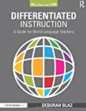 Differentiated Instruction: A Guide for World Language Teachers (Eye on Education Books)