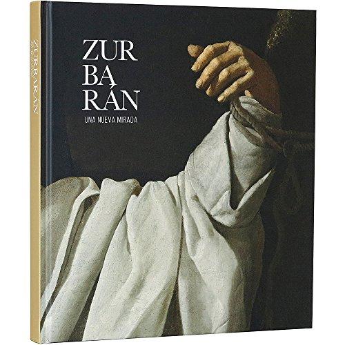 Descargar Libro Zurbarán. Una Nueva Mirada Desconocido