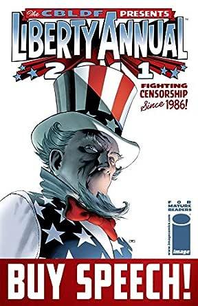 Comic Book Legal Defense Fund Liberty Annual 2011 #4 ...