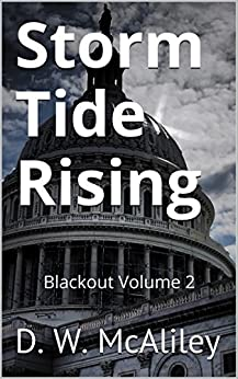 Storm Tide Rising: Blackout Volume 2 by [McAliley, D. W.]