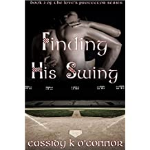 Finding His Swing (The Love's Protector Book 2)