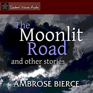 The Moonlit Road and Other Stories Audiobook