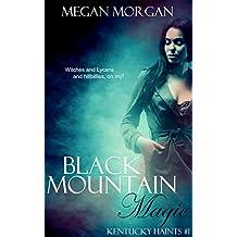 Black Mountain Magic: Kentucky Haints #1