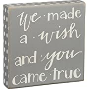 Primitives By Kathy Box Sign, We Made a Wish and You Came True, 8  X 8