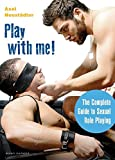 play with me the complete guide to role playing