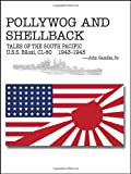 Pollywog and Shellback Tales of the South Pacific, John Gamble, 1604945133