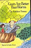 Goats Are Better Than Worms, Kathleen Thomas, 0396083285